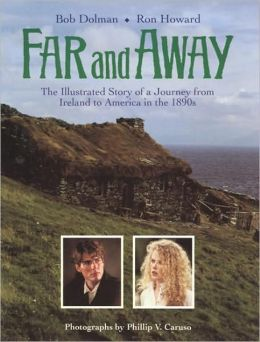 Far and Away: The Illustrated Story of a Journey from Ireland to America in the 1890s