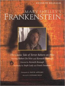 Mary Shelley's Frankenstein: A Classic Tale of Terror Reborn on Film (New Market Pictorial Moviebook Series)