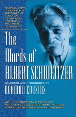Words of Albert Schweitzer
