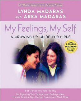 My Feelings, My Self: A Growing-Up Journal for Girls