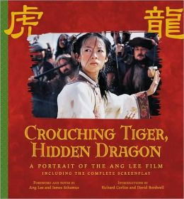 Crouching Tiger, Hidden Dragon: A Portrait of Ang Lee's Epic Flim