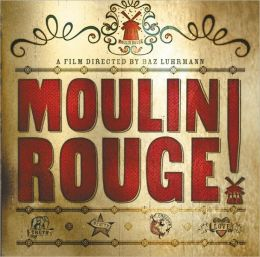 Moulin Rouge (Newmarket Pictorial Movie Book Series)