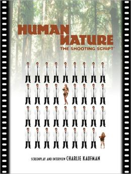 Human Nature: The Shooting Script (The Shooting Script Series)