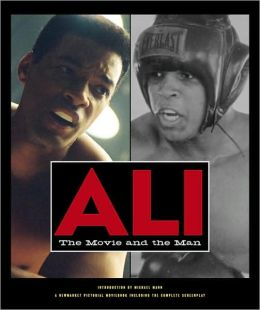 Ali: The Movie and the Man (Newmarket Pictorial Moviebook Series)