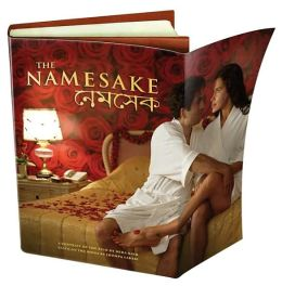 The Namesake: A Portrait of the Film Based on the Novel by Jhumpa Lahiri