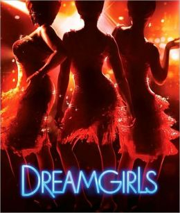 Dreamgirls: The Movie Musical