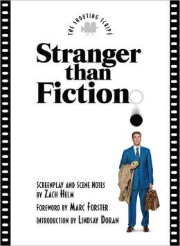 Stranger than Fiction: The Shooting Script