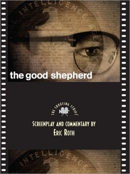 Good Shepherd: The Shooting Script