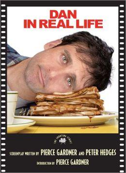 Dan in Real Life: The Shooting Script