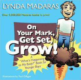 On Your Mark, Get Set, Grow!: A
