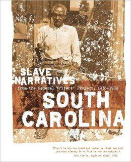 South Carolina Slave Narratives