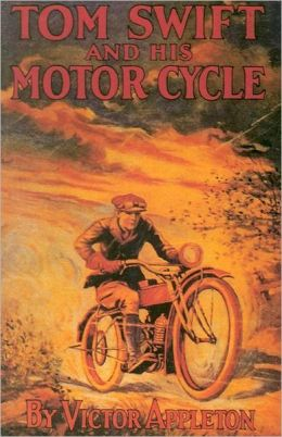 Tom Swift and His Motor Cycle
