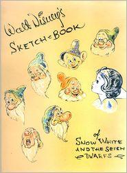 Walt Disney's Sketchbook of Snow White and the Seven Dwarfs