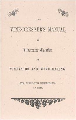 Vine Dresser's Manual