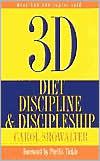 3d: Diet,Discipline and Discipleship
