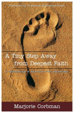 A Tiny Step Away from Deepest Faith: Teenager's Search for Meaning