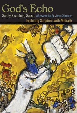 God's Echo: Exploring Scripture with Midrash