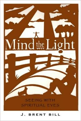 Mind the Light: Learning to See with Spiritual Eyes
