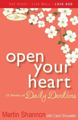 Open Your Heart: 12 Weeks of Daily Devotions