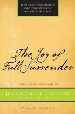 The Joy of Full Surrender