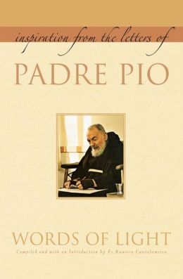 Words of Light: Inspiration from the Letters of Padre Pio