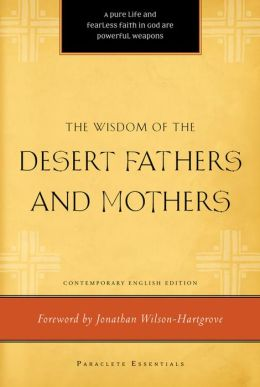 Wisdom of the Desert Fathers and Mothers