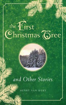 First Christmas Tree and Other Stories