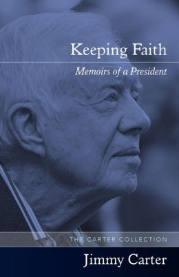 Keeping Faith: Memoirs of a President