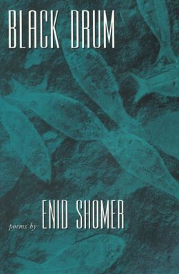Black Drum: Poems by Enid Shomer
