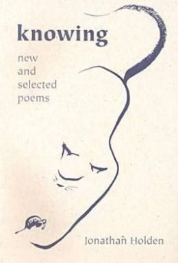 Knowing: New and Selected Poems