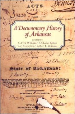 A Documentary History of Arkansas