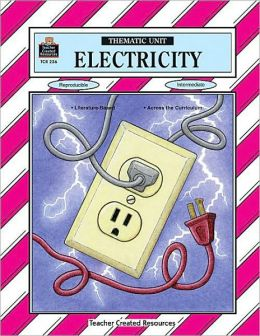 Electricity: Thematic Unit