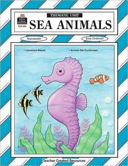 Sea Animals: A Thematic Unit