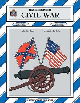 Civil War Thematic Unit