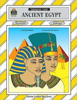 Ancient Egypt (Thematic Unit Series)