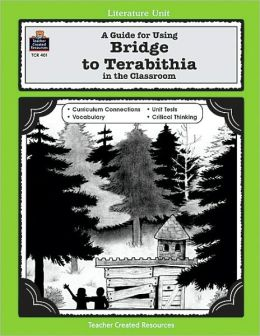 Bridge to Terabithia: A Literature Unit