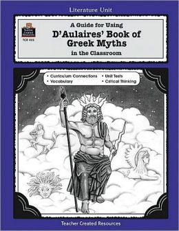 D'aulaires Book of Greek Myths; A Literature Unit