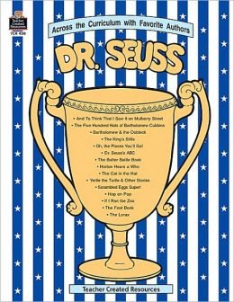 Dr Seuss: Across the Curriculum with Favorite Authors