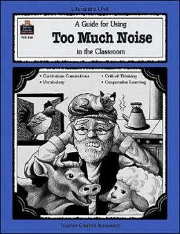 A Guide for Using Too Much Noise in the Classroom