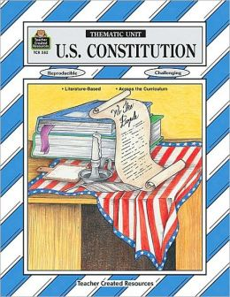 U. S. Constitution: Thematic Unit
