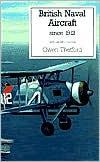 British Naval Aircraft since 1912 (Putnam Aviation Series)