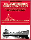 U. S. Amphibious Ships and Craft: An Illustrated Design History
