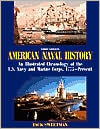 American Naval History: An Illustrated Chronology of the U. S. Navy and Marine Corps, 1775-Present