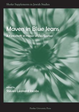 Maven in Blue Jeans: A Festschrift in Honor of Zev Garber