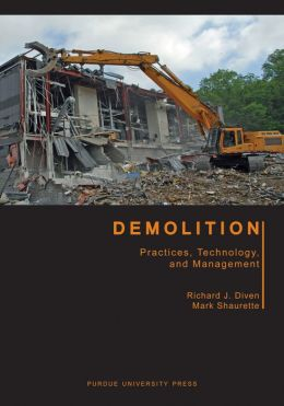 Demolition: Practices, Technology, and Management