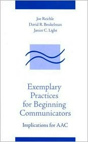 Exemplary Practices for Beginning Communicators: Implications for AAC