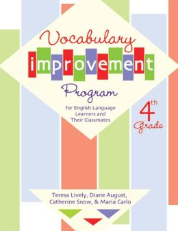 Vocabulary Improvement Program for English Language Learners and Their Classmates, Fourth Grade: 4th Grade