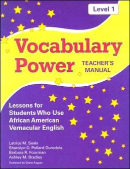 Vocabulary Power Teacher's Manual, Level 1: Lessons for Students Who Use African American Vernacular English