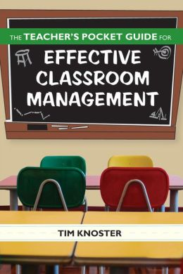 Teacher's Pocket Guide for Effective Classroom Management