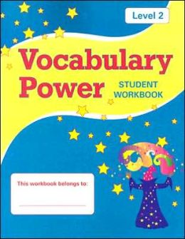 Vocabulary Power: Student Workbook, Level 2